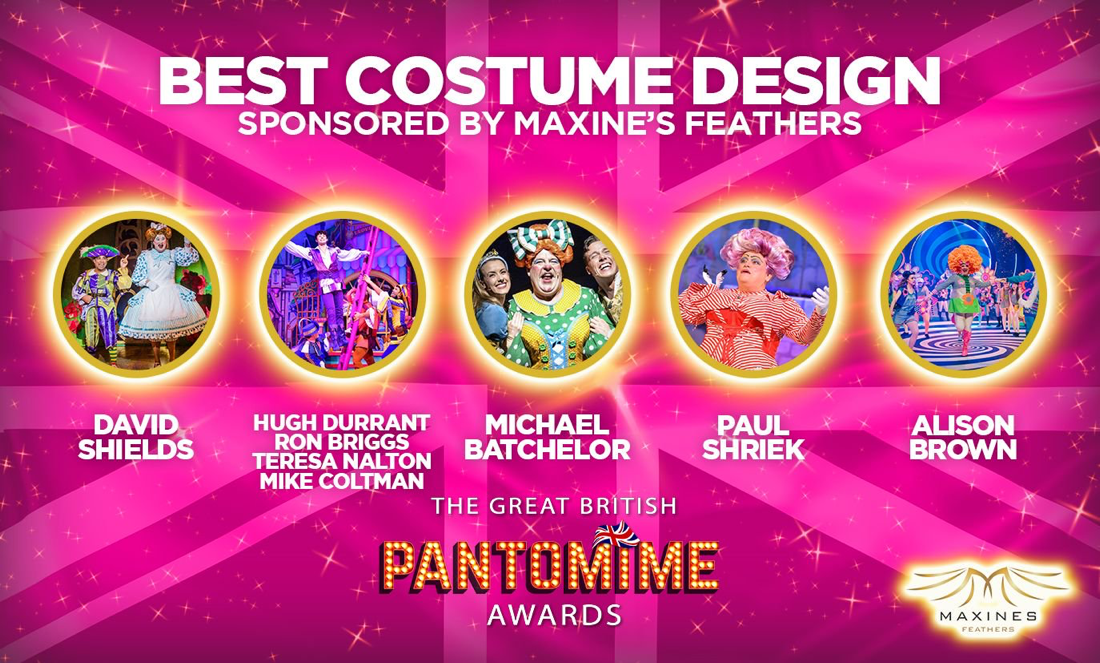 Nomination list for the Great British Pantomime Awards Best Costume Design featuring Alison Brown Costume Designer.